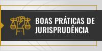 Boas práticas de Jurisprudência